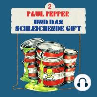 Paul Pepper, Folge 2