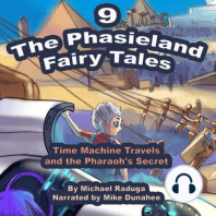 Phasieland Fairy Tales, The - 9 (Time Machine Travels and the Pharaoh's Secret)