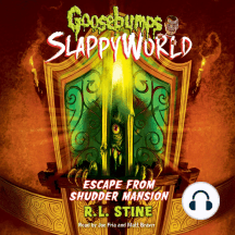 Escape from Shudder Mansion: Goosebumps SlappyWorld, Book 5