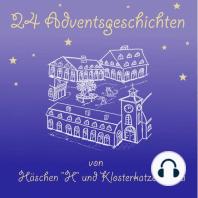 Adventsgeschichten von Häschen H und Klosterkatze Klara