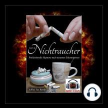 100% Nichtraucher: Professionelle Hypnose nach neuesten Erkenntnissen