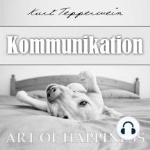Art of Happiness: Kommunikation