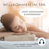 Asmr Massagen - Willkommen im Spa