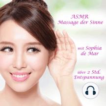 Asmr: Massage der Sinne