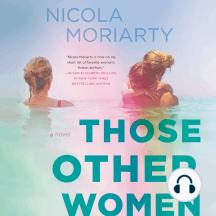 Those Other Women: A Novel
