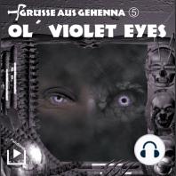 Ol' Violet Eyes