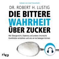 Die bittere Wahrheit über Zucker