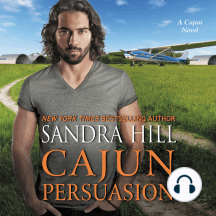Cajun Persuasion: A Cajun Novel
