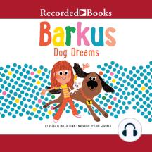 Barkus Dog Dreams: Barkus, Book 2