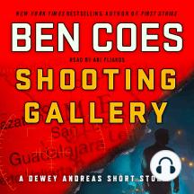 Shooting Gallery: A Dewey Andreas Short Story