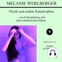 Nicole und andere Katastrophen 9
