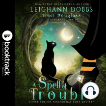 A Spell of Trouble: Booktrack Edition