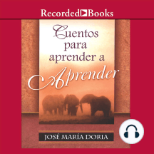 Cuentos para aprender a aprend (Stories to Learn about Learning)