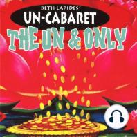 Beth Lapides' Un-Carbaret
