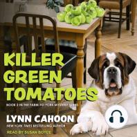 Killer Green Tomatoes