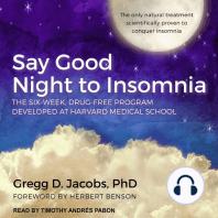 Say Good Night to Insomnia