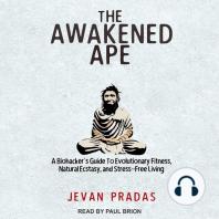 The Awakened Ape