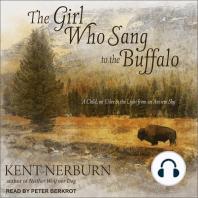 The Girl Who Sang to the Buffalo