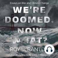 We're Doomed. Now What?