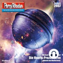 "Perry Rhodan 2957: Die Hooris-Prozessoren: Perry Rhodan-Zyklus ""Genesis"""