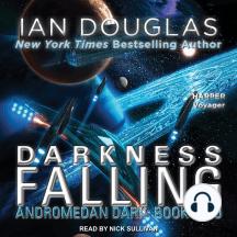 Darkness Falling: Andromedan Dark, Book 2