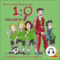 1:0 Für Greta