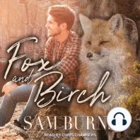 Fox and Birch