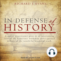 In Defense of History
