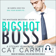 Bigshot Boss: The Whittaker Brothers, Book 1