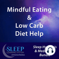 Mindful Eating & Low Carb Diet Help