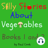 Silly Stories About Vegetables Books 1 and 2