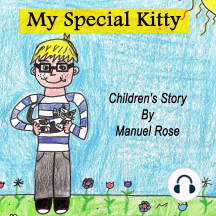 My Special Kitty: Children's Story