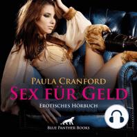 Sex für Geld / Erotik Audio Story / Erotisches Hörbuch