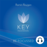 Be Focussed - Key Meditation