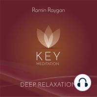 Deep Relaxation - Key Meditation