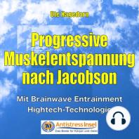 Progressive Muskelentspannung nach Jacobson