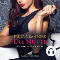 Die Nutte / Erotik Audio Story / Erotisches Hörbuch