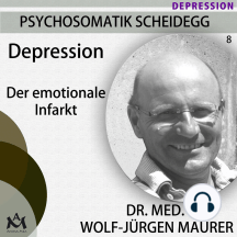 Depression - Der emotionale Infarkt