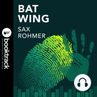 Bat Wing: Booktrack Edition