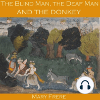 The Blind Man, the Deaf Man and the Donkey