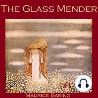 The Glass Mender