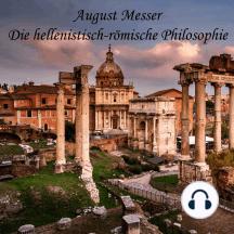 Die hellenistisch-römische Philosophie