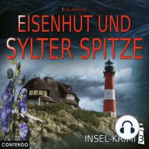 Insel-Krimi: Folge 3 - Eisenhut und Sylter Spitze