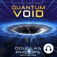 Quantum Void