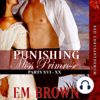 Punishing Miss Primrose, Parts XVI - XX