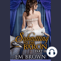 Submitting to the Baron, Part III