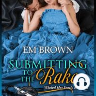 Submitting to the Rake