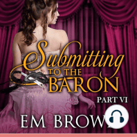 Submitting to the Baron, Part VI