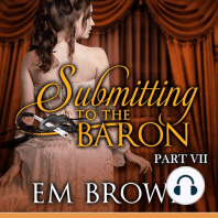 Submitting to the Baron, Part VII
