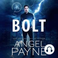 The Bolt Saga